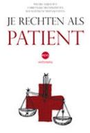 Je rechten als patiënt  by  Willeke Dijkhofz