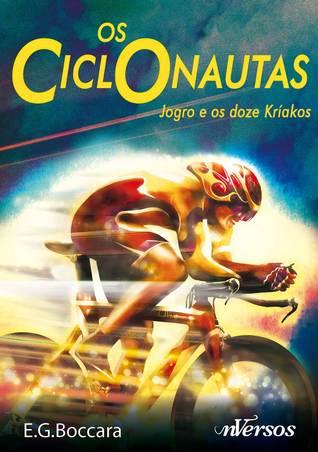Os Ciclonautas  by  Ernesto G. Boccara