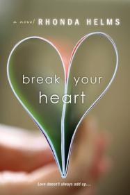 Break Your Heart Rhonda Helms