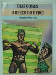 O Berço do Herói Dias Gomes