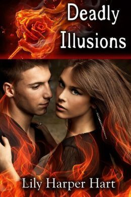 Deadly Illusions (Hardy Brothers Security #3)  by  Lily Harper Hart