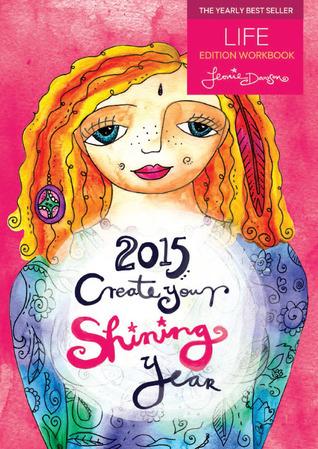 2015 Create Your Amazing Year in Life Business Workbook Leonie Dawson