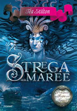 Strega delle maree  by  Thea Stilton