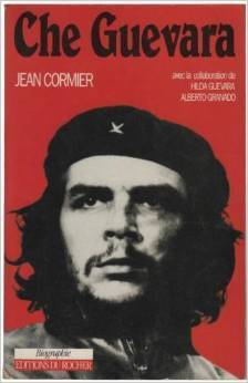 Che Guevara (Collection Danielle Pampuzac)  by  Jean Cormier