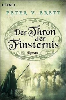 Der Thron der Finsternis (Demon Cycle, #4) Peter V. Brett