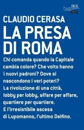 La presa di Roma  by  Claudio Cerasa