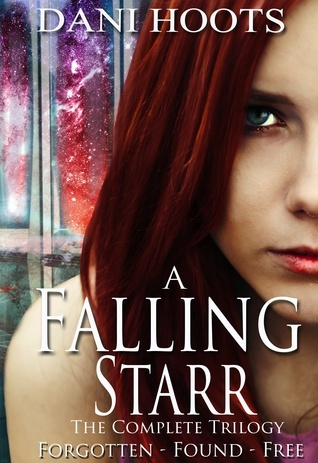 A Falling Starr: The Complete Trilogy Dani Hoots