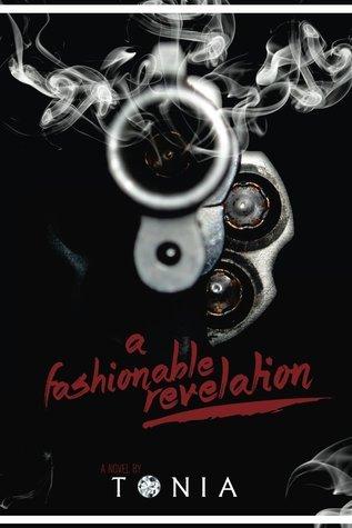 A Fashionable Revelation  by  Tonia