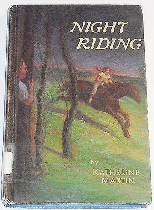 Night Riding  by  Katherine Martin