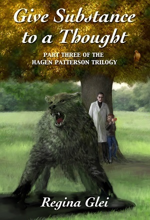 Give Substance to a Thought (Hagen Patterson, #3)  by  Regina Glei