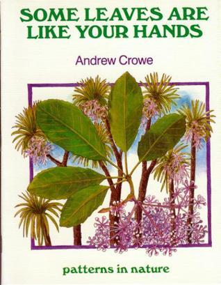 Some Leaves Are Like Your Hands Andrew Crowe