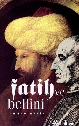Fatih ve Bellini  by  Ahmed Refik