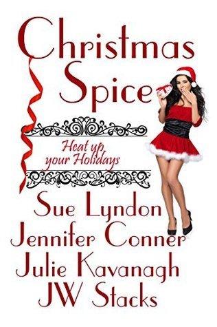 Christmas Spice  by  Julie    Kavanagh