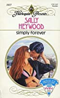 Simply forever.  by  Sally Heywood