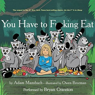 You Have to F--king Eat Adam Mansbach