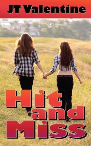 Hit and Miss (Night Walker and Other Stories Book 8)  by  J.T. Valentine