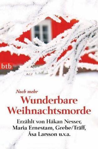 Noch mehr wunderbare Weihnachtsmorde Regina Kammerer
