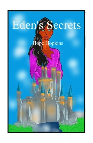 Edens Secrets  by  Hope Hopkins