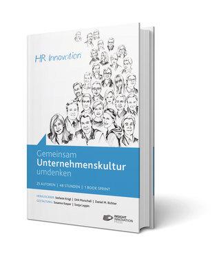 Gemeinsam Unternehmenskultur umdenken Stefanie Krügl, Dirk Murschall, Daniel M. Richter