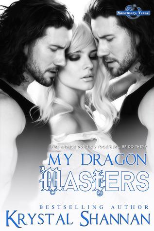 My Dragon Masters (Sanctuary, Texas, #2)  by  Krystal Shannan