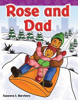 Rose and Dad  by  Suzanne I. Barchers