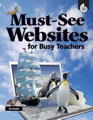 Must-See Websites for Busy Teachers [With CDROM]  by  Lynn Van Gorp