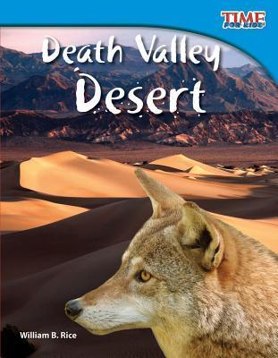 Death Valley Desert (Library Bound)  by  William B. Rice