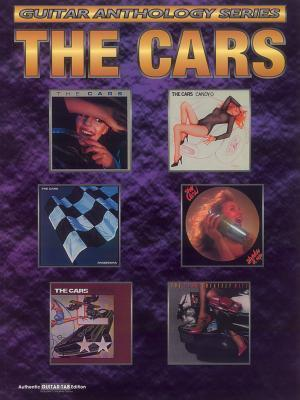 The Cars -- Guitar Anthology: Authentic Guitar Tab  by  Ric Ocasek
