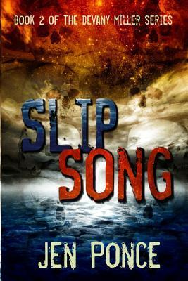 Slip Song Jen Ponce