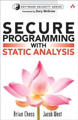Secure Programming with Static Analysis  by  Brian Chess