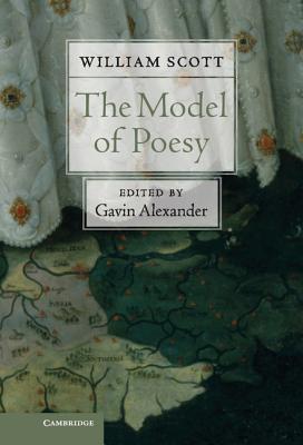 The Model of Poesy William Scott