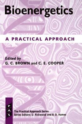 Bioenergetics: A Practical Approach Guy C. Brown