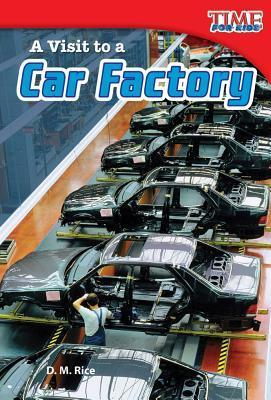 A Visit to a Car Factory D M Rice