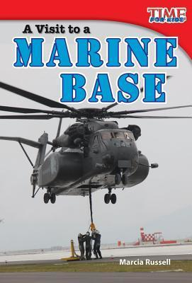 A Visit to a Marine Base  by  Marcia K. Russell