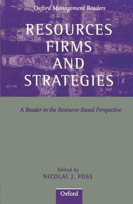 Resources, Technology and Strategy  by  Nicolai J. Foss