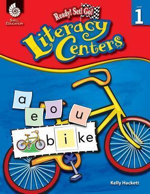 Ready! Set! Go! Literacy Centers, Level 1 Kelly Hacket