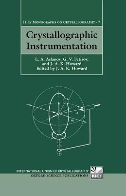 Crystallographic Instrumentation L. A. Aslanov
