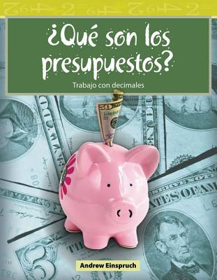 Qu Son Los Presupuestos?  by  Andrew Einspruch