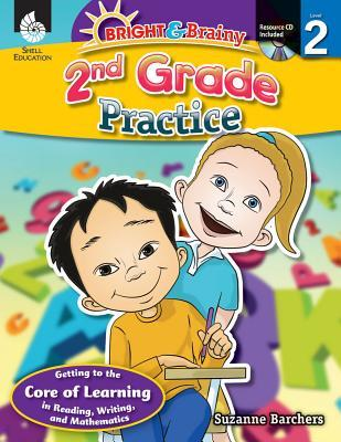 Bright & Brainy: 2nd Grade Practice  by  Suzanne I. Barchers