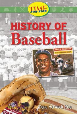 History of Baseball Dona Herweck Rice