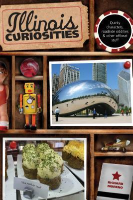 Illinois Curiosities  by  Richard Moreno