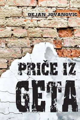 Price Iz Geta  by  Dejan Jovanovic