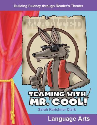 Teaming with Mr. Cool! Sarah Kartchner Clark