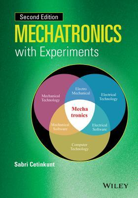 Mechatronics with Experiments  by  Sabri Cetinkunt