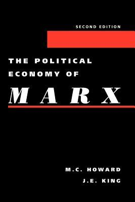 A History Of Marxian Economics  by  Michael Charles Howard