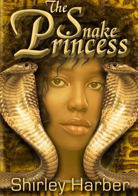 The Snake Princess  by  Shirley Harber