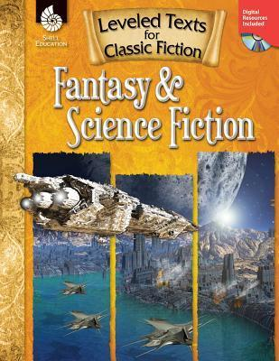Leveled Texts for Classic Fiction: Fantasy and Science Fiction  by  Stephanie Paris