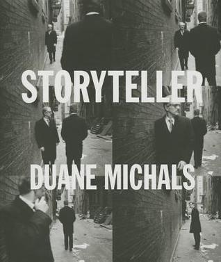 Storyteller: The Photographs of Duane Michals  by  Linda Benedict-Jones
