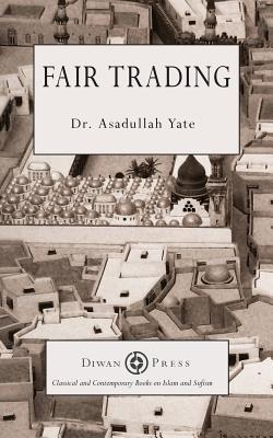 Fair Trading  by  Asadullah Yate
