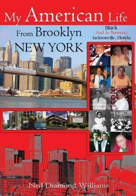 My American Life  by  Neil Diamond Williams
